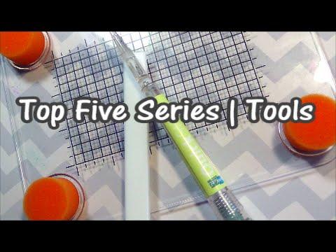 Top Five Series | Craft Tools
