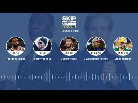 UNDISPUTED Audio Podcast (02.06.19) with Skip Bayless, Shannon Sharpe & Jenny Taft | UNDISPUTED