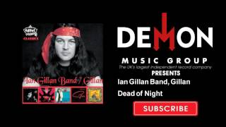 Watch Ian Gillan Dead Of Night video
