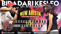 Happy Asmara Ft. Adi Gaclek - Bidadari Kesleo (NEW ARISTA)