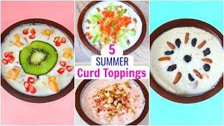 CURD/DAHI को बनायें 5 अलग तरीके से एकदम मज़ेदार | Summer Recipes | CookWithNisha