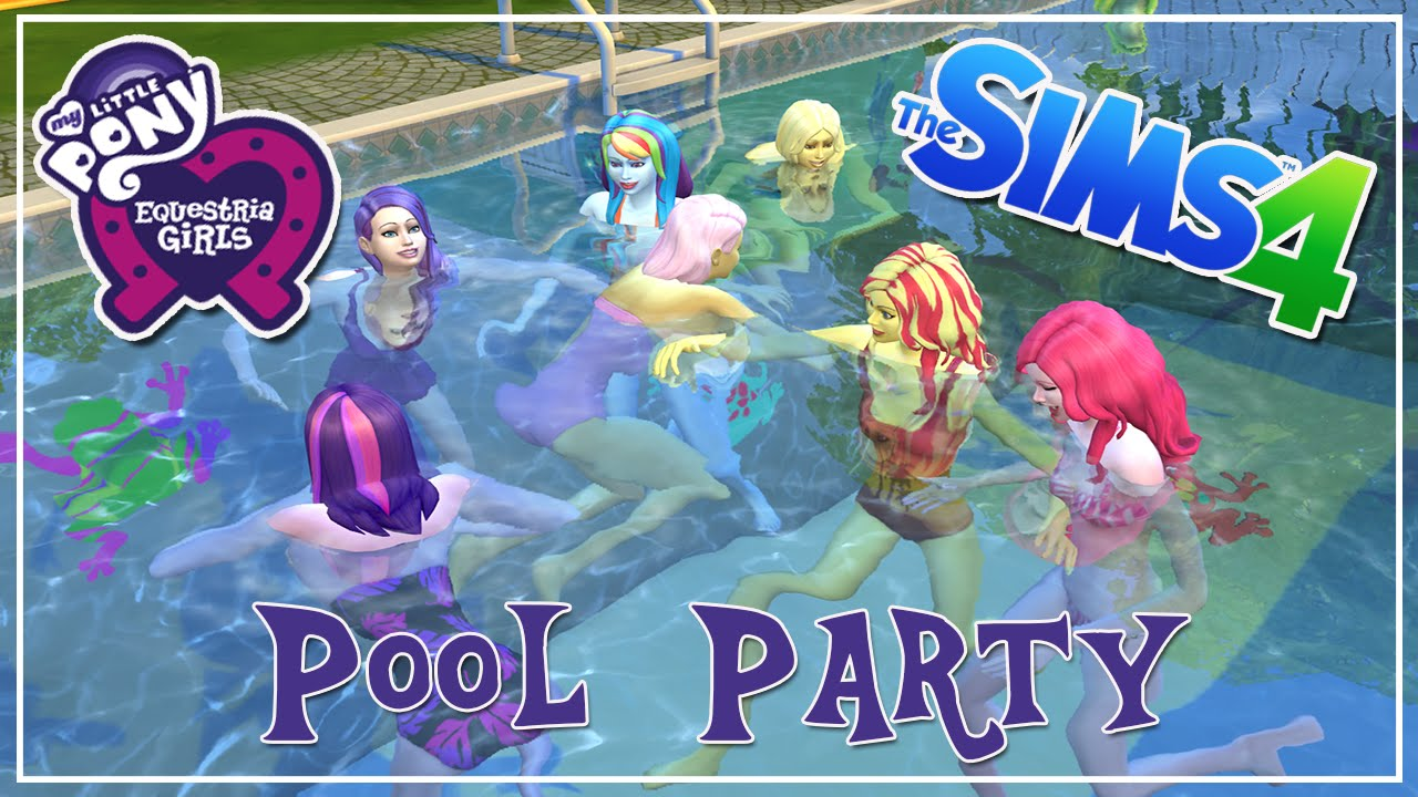 the sims 4 my little pony pool party let s play youtube