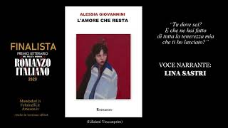 """TENEREZZA - da """"L'amore che resta"""" di Alessia Giovannini. Voce narrante: Lina Sastri [Audio 2]"""