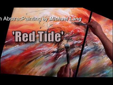 'Red Tide 'Abstract Expressionist Art Modern Painting Mix Lang How to DEMO