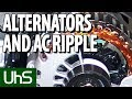 Alternators And AC Ripple   Tech Minute