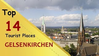 Gelsenkirchen (things to do - places visit) top tourist placescity in germanygelsenkirchen is a city western germany. zoom erlebniswelt...