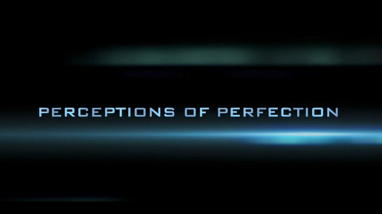 perceptions of perfection trailer media vs reality perceptions of perfection trailer media vs reality