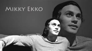 Mikky Ekko Who Are You Really Extended