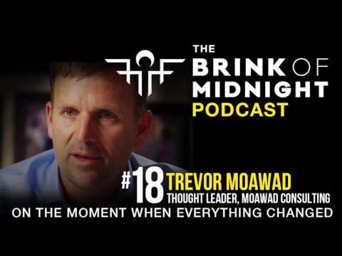 #18: TREVOR MOAWAD, Thought Leader, Elite Mental Conditioning, Moawad Consulting
