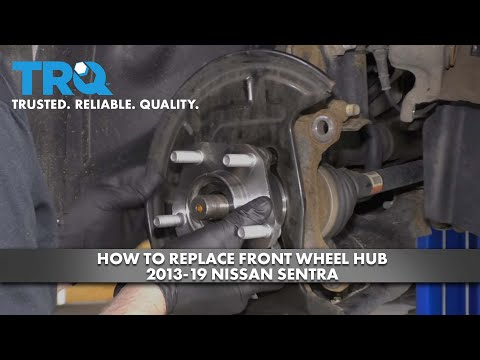 How to Replace Front Wheel Hub 2013-19 Nissan Sentra