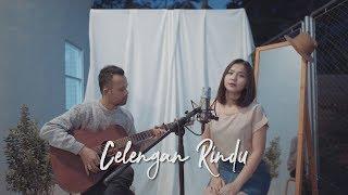 Download Lagu CELENGAN RINDU - FIERSA BESARI ( Ipank Yuniar ft Reyka Wilona Cover & Lirik ) mp3