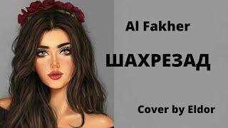 Шахрезад Al Fakher Cover by Eldor Resimi