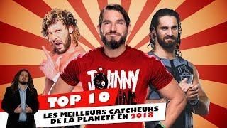 TOP 10 - Les meilleurs catcheurs de la planète en 2018
