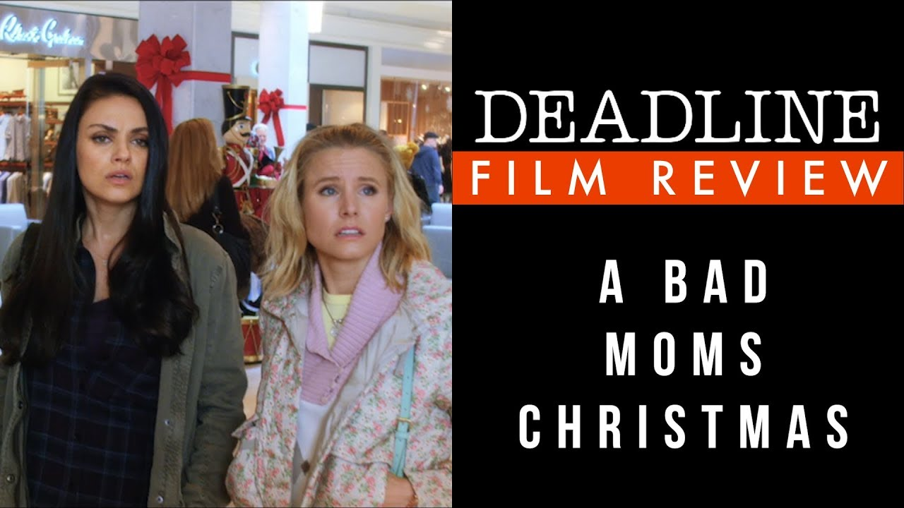A Bad Moms Christmas Movie.Watch A Bad Mom S Christmas Review Double Mother Lode Of