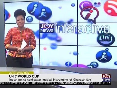 U-17 World Cup - Joy News Interactive (20-10-17)