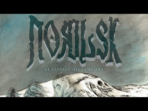 Norilsk - Le passage des glaciers [Full Album] (Doom Death Metal)