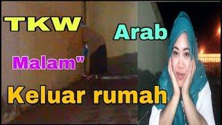 Download Video NGINTIP KELAKUAN TKW BOHAAY ARAB SAUDI || Malam-malam keluar Rumah MP3 3GP MP4