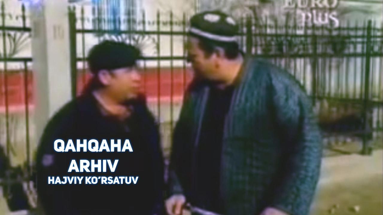 Qahqaha - Arhiv | Кахкаха - Архив (hajviy ko'rsatuv)