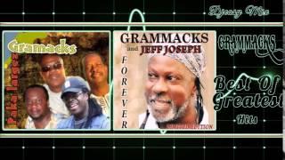Grammacks Best of Greatest Hits (Featuring Jeff Joseph) Cadencelypso Classic mix by djeasy