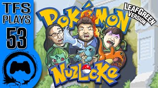 Leaf Green NUZLOCKE - 53 - TFS Plays (TeamFourStar)