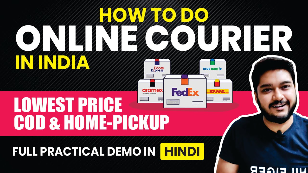 How to do Online Courier in India | Online Shipping Solution | Full Practical Demo in Hindi