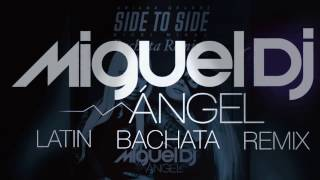 Gambar cover Side To Side (Ariadna Grande) Bachata Remix By Miguel Angel Dj