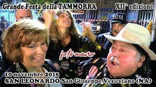 grande festa della tammorra SAN LEONARDO San Giuseppe Vesuviano (NA) 10 novembre 2018