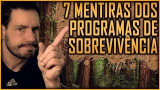 7 Mentiras dos Programas de Sobrevivência (filmes e séries tbm!) thumbnail