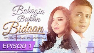 Video Bahagia Bukan Bidaan | Episod 1 download MP3, 3GP, MP4, WEBM, AVI, FLV September 2018