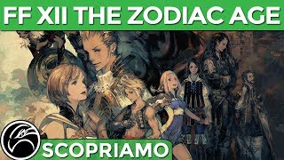 FINAL FANTASY XII THE ZODIAC AGE Gameplay ITA [SCOPRIAMO]
