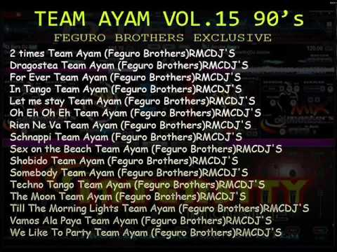 TEAM AYAM VO.15 NONSTOP PROMOTIONAL  ROXAS MIX CLUB DJ'S