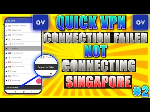 Quick VPN Connection Failed   Quick VPN not connecting to Singapore Solved    Part-2 #QuickVPN