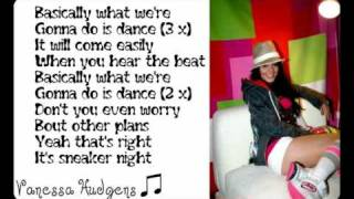 Vanessa Hudgens-Sneakernight with Lyrics