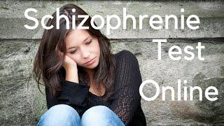 Schizophrenie Test Online | Kostenlos