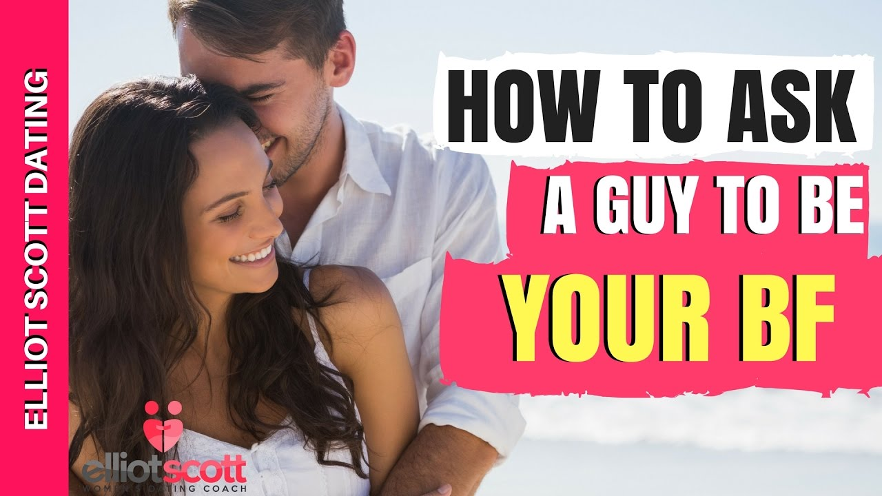 how to make a guy want to be your boyfriend