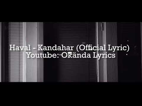 Haval - Kandahar [Official Lyric Video] [Part II]