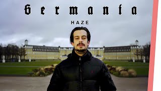 HAZE | GERMANIA