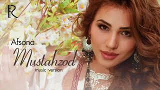 Afsona Mustahzod Афсона Мустахзод Music Version