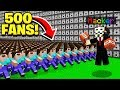 500 FANS vs REAL MINECRAFT HACKERS!