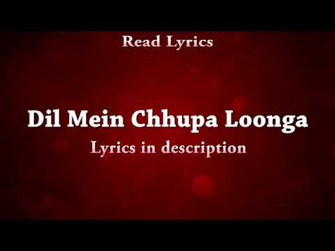 Dil Mein Chupa Loonga (Wajah Tum Ho) Full Songs With Lyrics-Armaan Malik,Meet Bros And Tulsi Kumar