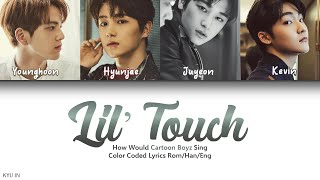 How Would Cartoon Boyz Sing Lil' Touch by SNSD-Oh-GG!