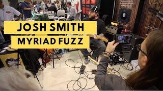 Josh Smith Vemuram Myriad Fuzz Demo...Winter NAMM 2020
