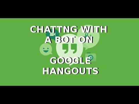 Beware: Bots on Google Hangouts