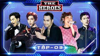 THE HEROES Tập 3 Full HD