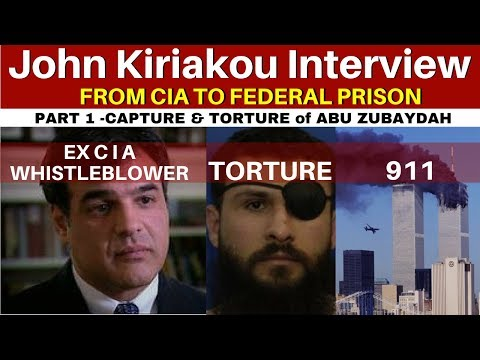 John Kiriakou Interview. Part 1 - Capture & Torture of Abu Zubaydah