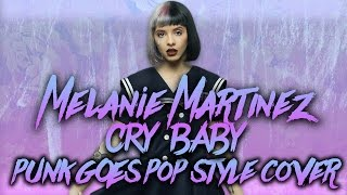 melanie martinez cry baby band american avenue ft kalie wolfe of rvls punk goes pop cover