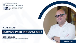 V-Lab Talks: Survive with Innovation!
