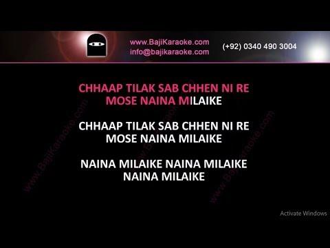 Chhap tilak sab cheen li re - With Chorus - Video Karaoke - Naheed Akhtar - by Baji Karaoke