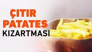 Çıtır Patates Kızartması   Patates Kızartması Nasıl Yapılır?