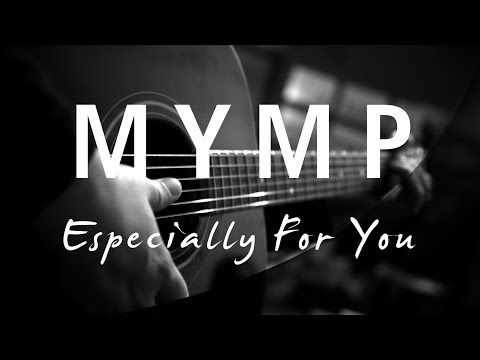 Especially For You - MYMP ( Acoustic Karaoke )